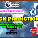 England Premier League Prediction: Chelsea Vs Arsenal || 21 January 2020||