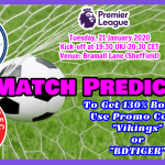 England Premier League football Prediction: Sheffield United vs Manchester City || 21 January 2020